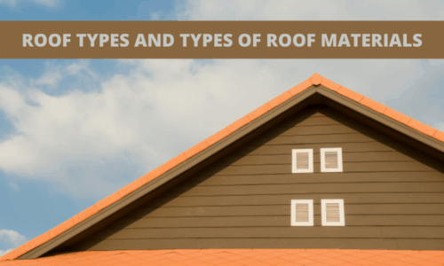 Roof and Roof Materials Types